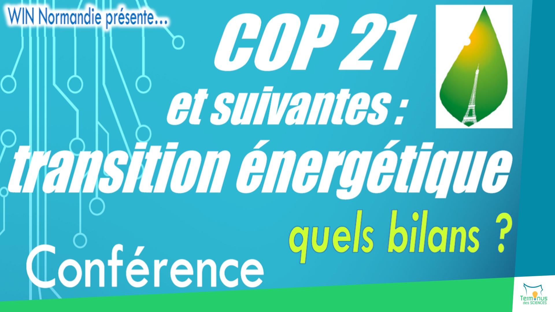 Read more about the article [COP21 et suivantes : quels bilans pour la transition énergétique ?]