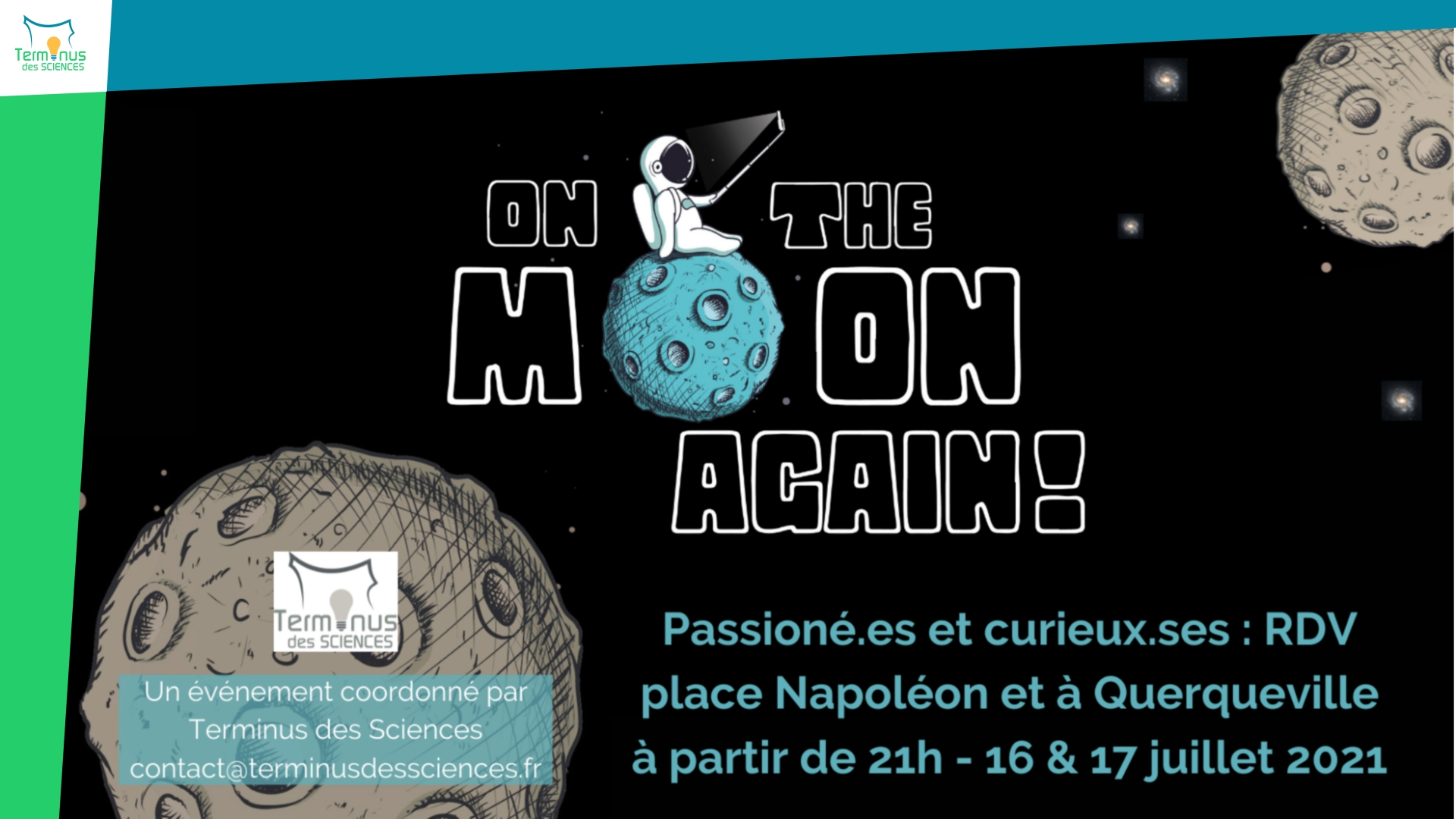 Read more about the article [On the Moon Again: 16 & 17 juillet 2021 @ Cherbourg]