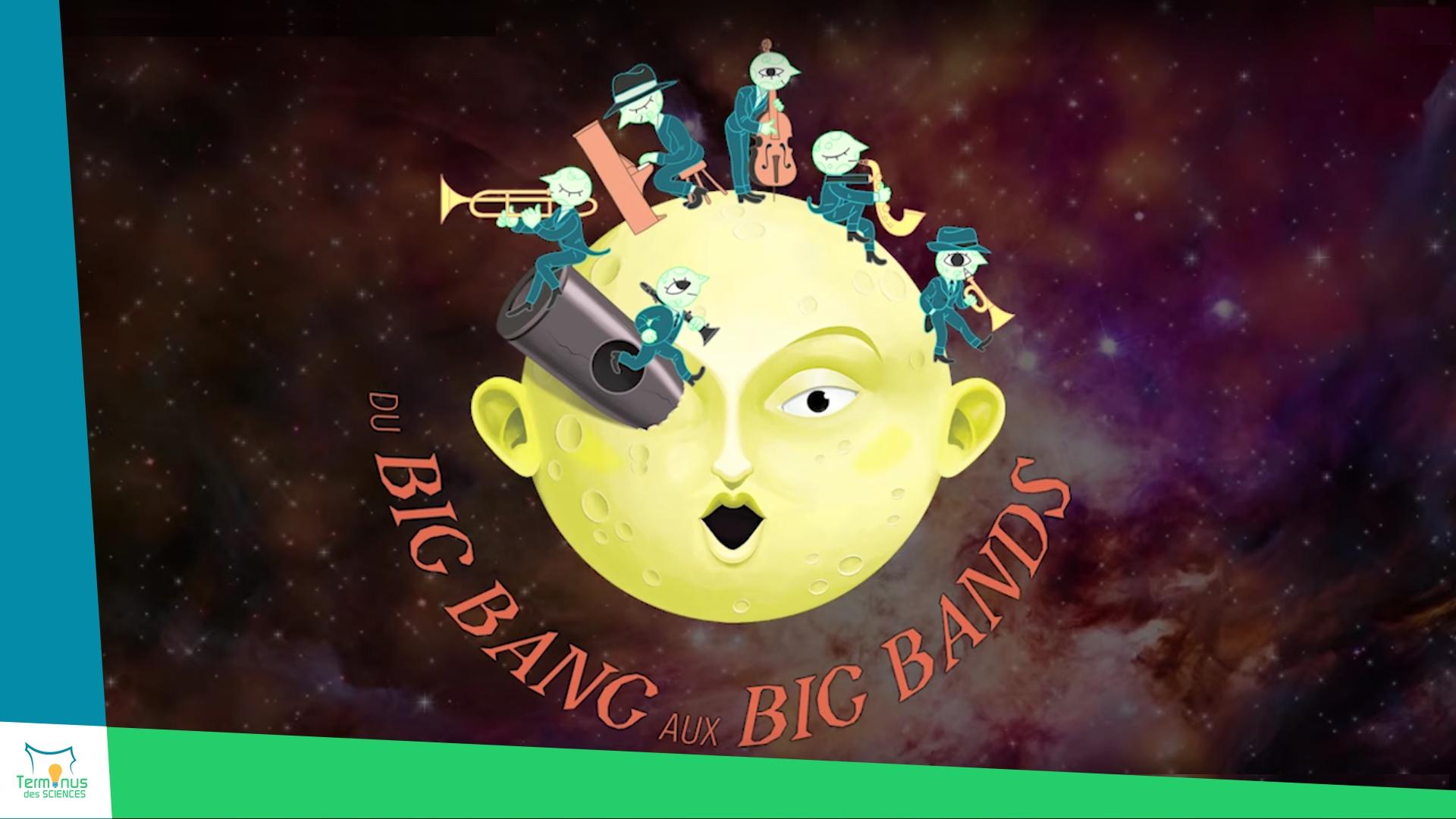 Read more about the article [Du Big Bang aux big bands]